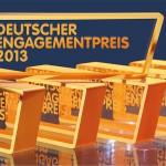 Deutscher Engagementpreis 2013