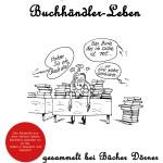 """Unser Buchtipp: """"Szenen aus dem Buchhändler-Leben"""""""