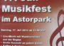 Heute, Sonntag: Musikfest im Astorpark