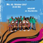 Morgen, Montag: Lesedi Show Choir in Walldorf
