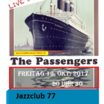 The Passengers live im Jazz Club 77