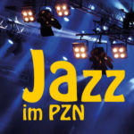 Jazz im PZN – Jazzkonzerte in der Psychiatrie