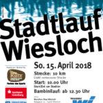 Heute: 15. April 2018 findet der Stadtlauf in Wiesloch statt …