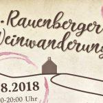4. Rauenberger Weinwanderung – Samstag 25.8.2018 von 11-20 Uhr