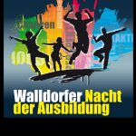 """Dabei sein bei der """"Walldorfer Nacht der Ausbildung 2019"""""""